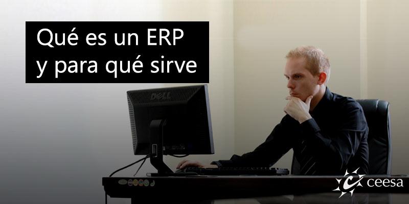 ERP qué es y para qué sirve