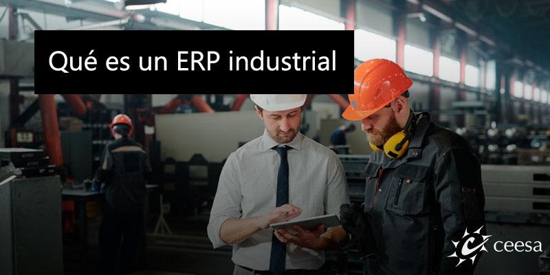Qué es un ERP industrial