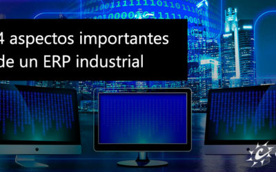 4 aspectos importantes de un ERP industrial