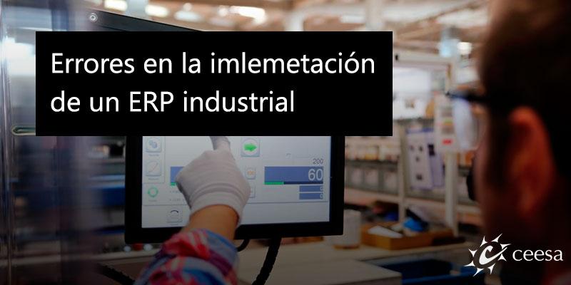 errores implementacion erp industrial